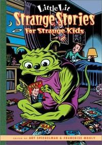 Strange Stories for Strange Kids (Little Lit, Book 2)