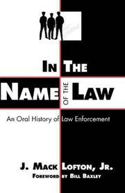 the history of law enforcement 1 Learn about the history and development of policing and law enforcement in the united states augmenting the watch system was a system of constables, official law enforcement officers, usually paid by the fee system for warrants they served.