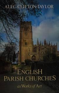 image of English Parish Churches As Works Of Art