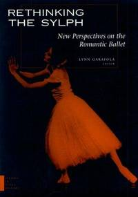image of Rethinking the Sylph:  New Perspectives on the Romantic Ballet