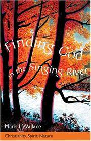 Finding God in the Singing River