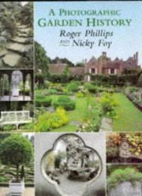 A Photographic Garden History