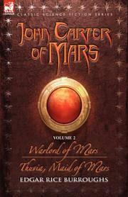 John Carter of Mars - volume 2 - Warlord of Mars & Thuvia, Maid of Mars (Classic Science...