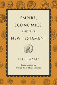 Empire, Economics, and the New Testament (HC)