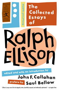 image of The Collected Essays of Ralph Ellison: Revised and Updated (Modern Library Classics)
