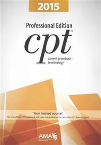 CPT Professional Edition: Current Procedural Terminology (Current Procedural Terminology,...