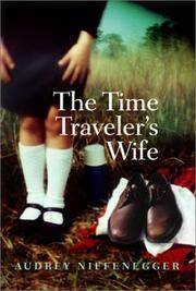 The Time Traveler's Wife: Abridged Edition