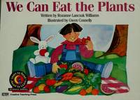 We Can Eat the Plants (Emergent Reader Science; Level 1)
