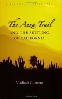 The Anza Trail and the Settling of California