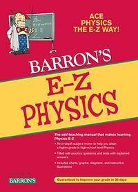 E-Z Physics (Barron's Easy Way) by  Robert L Lehrman M.A. - Paperback - Fifth - 2009-08-01 - from Ocean Books (SKU: 102520040)