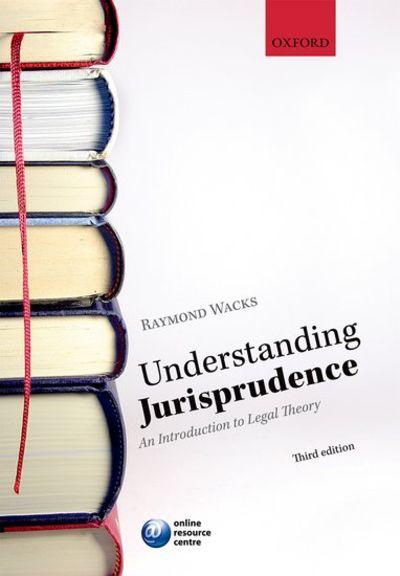 raymond wacks understanding jurisprudence an introduction to legal theory pdf
