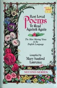 Best Loved Poems to Read Again & Again: 2nd Series : The Most Moving Verses in the English...