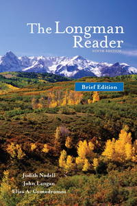 The Longman Reader Brief Edition by Judith Nadell