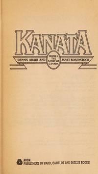 Kanata by  Dennis Adair - Paperback - 1981 - from Dream Romantic Unlimited LLC and Biblio.com