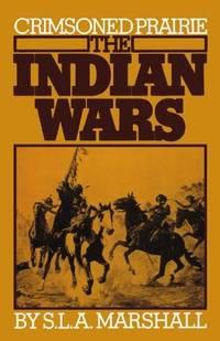 Crimsoned Prairie : The Indian Wars (Quality Paperbacks Ser.)