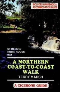 image of The Northern Coast to Coast Walk: Handbook and Accommodation Guide (A Cicerone guide)