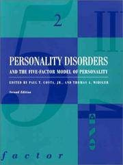 Personality Disorders and the Five-Factor Model of Personality by Paul T., JR. Costa, Thomas A. Widiger