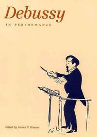 Debussy in Performance