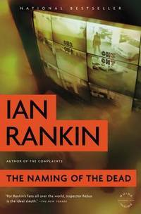 The Naming of the Dead by  Ian Rankin - Paperback - 2010 - from BookVistas and Biblio.com