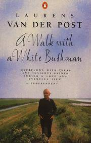 A Walk With White Bushman