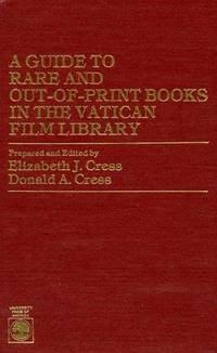 A GUIDE TO RARE AND OUT-OF-PRINT BOOKS IN THE VATICAN FILM LIBRARY