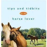 Tips and Tidbits for the Horse Lover (Howell Equestrian Library)