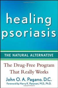 Healing Psoriasis: The Natural Alternative