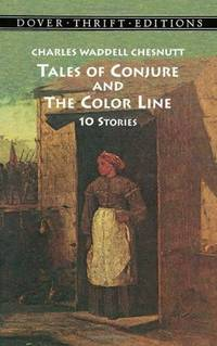 Tales of Conjure and the Color Line : 10 Stories (Dover Thrift Editions)