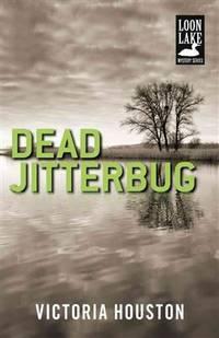 Dead Jitterbug (Loon Lake Mysteries)