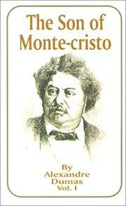 image of The Son of Monte-Cristo, Vol. 1