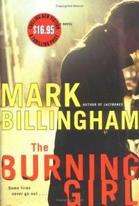 The Burning Girl: A Novel