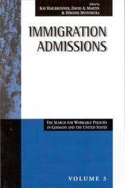 Immigration Admissions: The Search for Workable Policies in Germany and the United States, Volume 3