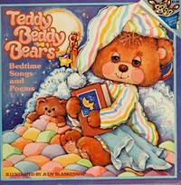 TEDDY BEDDY BEARS Bedtime Songs and Poems (Random House Pictureback)