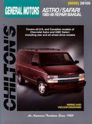 GM Astro/Safari 1985-96 (Chilton's Total Car Care Repair Manuals)