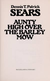 Aunty High Over the Barley Mow