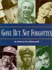 Gone But Not Forgotten