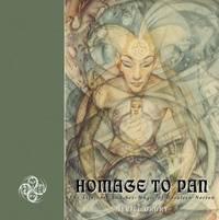 Homage to Pan : The Life, Art and Sex-Magic of Rosaleen Norton