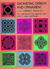 Geometric Design and Ornament: 374 Copywrite Free Designs for Artists and Craftsmen