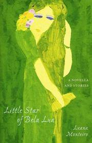Little Star of Bela Lua by  Luana Monteiro - First Edition - 2005 - from after-words bookstore and Biblio.com