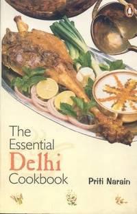 The Essential Delhi Cookbook by Priti Narain - Paperback - 2000 - from Sanctum Books and Biblio.com