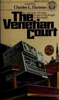 The Venetian Court by Charles L Harness - Paperback - 1982 - from Endless Shores Books (SKU: 81258)