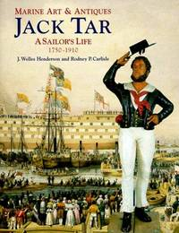 Jack Tar : A Sailor's Life 1750-1910 - Marine Art and Antiques