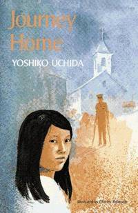 Journey Home by  Yoshiko Uchida - Hardcover - 1978 - from Orion LLC and Biblio.com