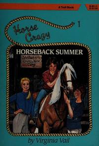 Horseback Summer (Horse Crazy Series)