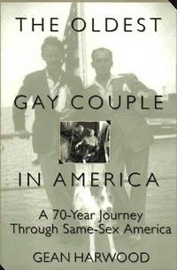 The Oldest Gay Couple in America: a 70-year Journey  Through Same-Sex America