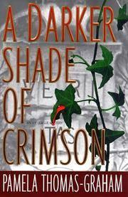 A DARKER SHADE OF CRIMSON