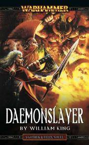 Daemonslayer (Gotrek & Felix) by  William King - Paperback - First Edition, First Printing.  - 2003 - from McPhrey Media LLC (SKU: 111733)