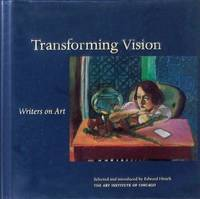 Transforming Vision: Writers On Art