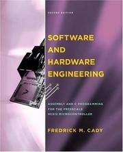 Software and Hardware Engineering: Assembly and C Programming for the Freescale HCS12...