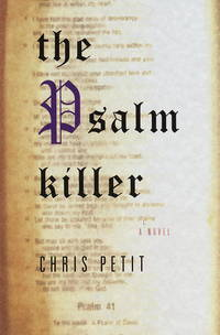 The Psalm Killer (Signed) by Chris Petit - Signed First Edition - 1997 - from Quaker House Books (SKU: 003771)